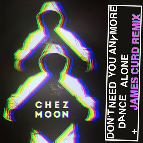 Chez Moon - Don't Need You Anymore [GOMMA218]